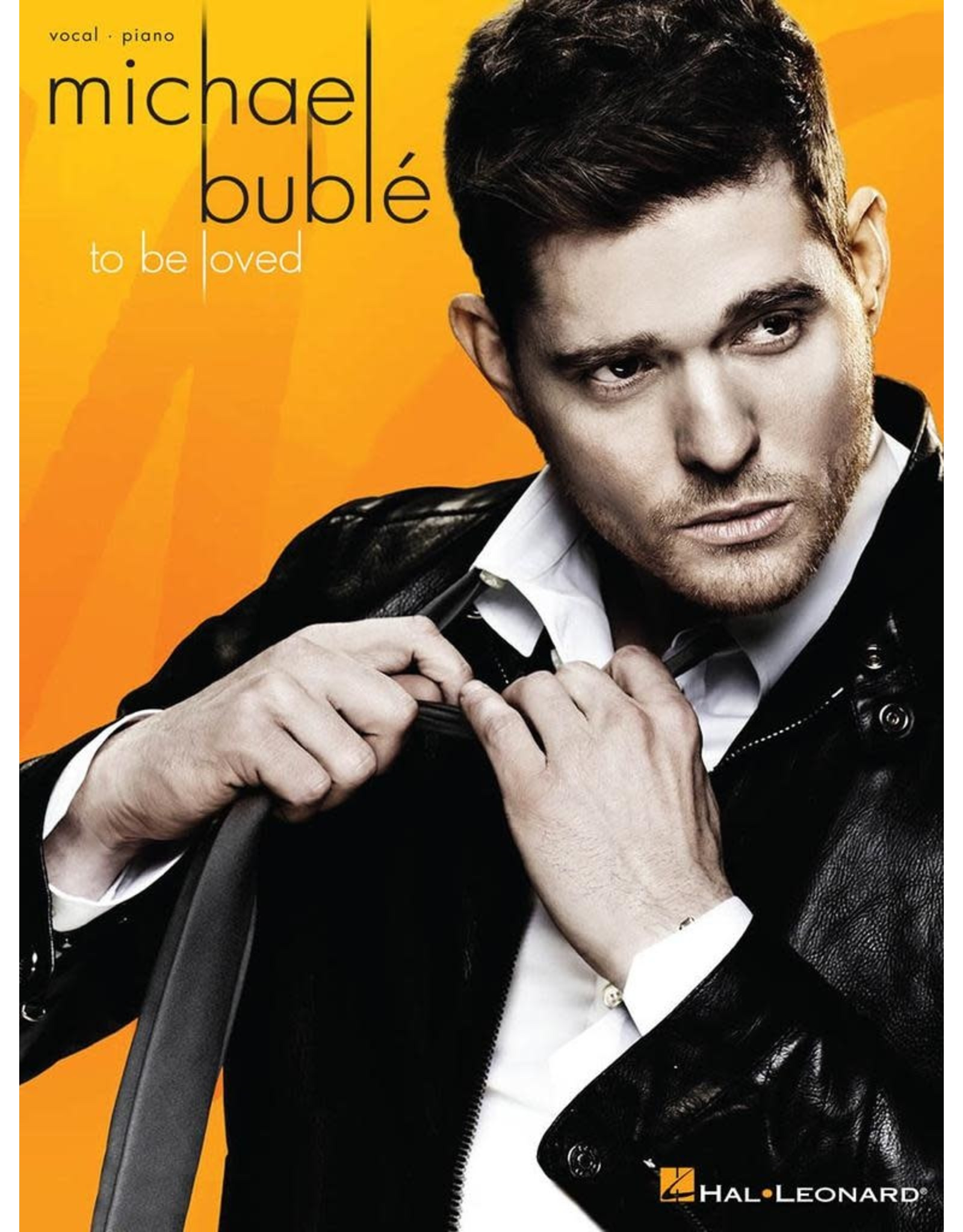 Hal Leonard To Be Loved - Michael Buble Piano/Vocal