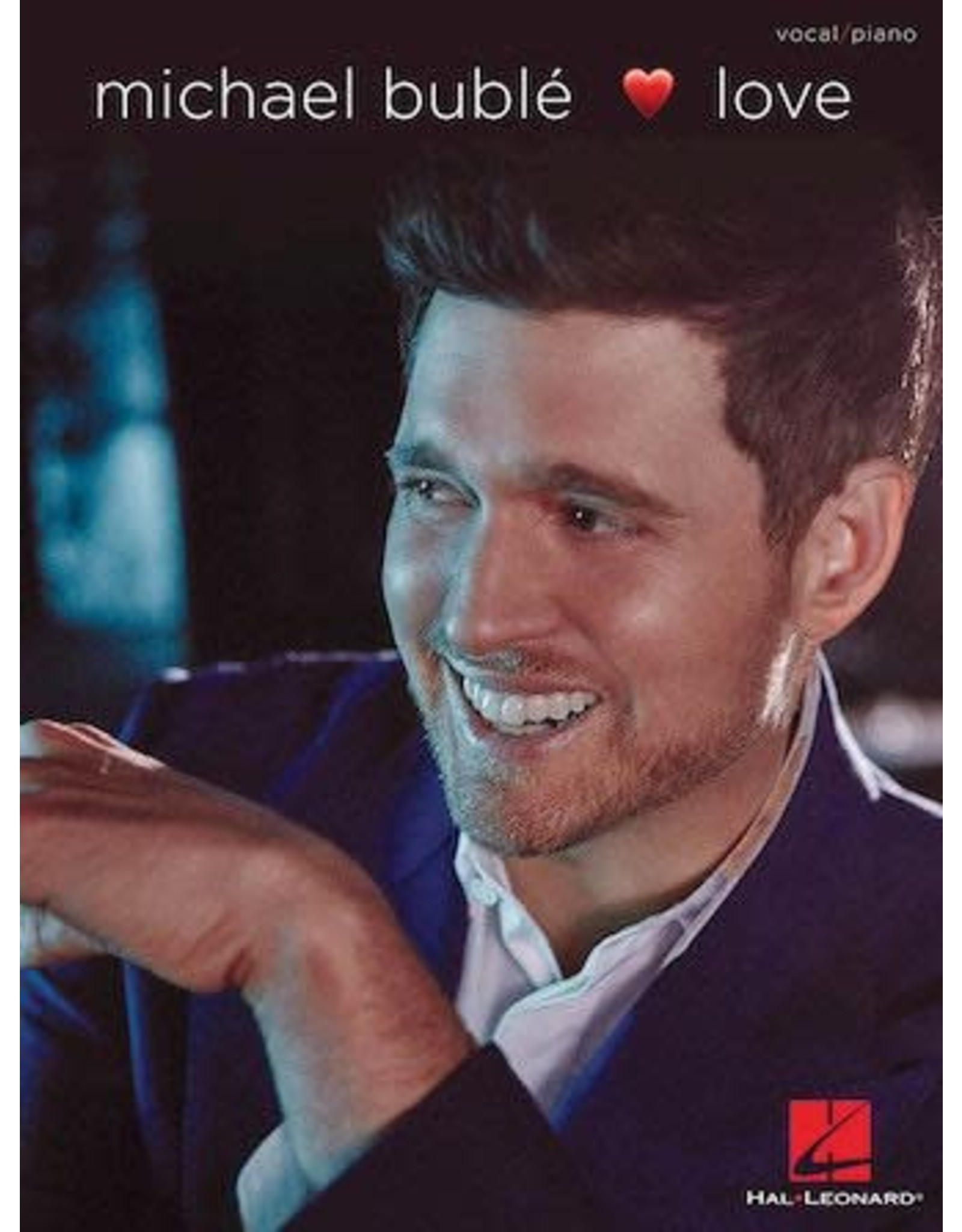 Hal Leonard Love - Michael Buble Piano/Vocal