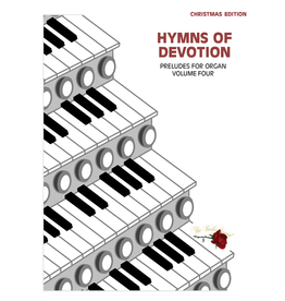 Larice Music Hymns of Devotion Organ Preludes/Solos Volume 4 for Christmas arr. Larry Beebe
