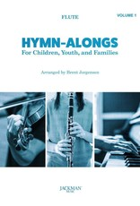 Jackman Music Hymn-Alongs Vol. 1 - arr. Brent Jorgensen - Flute