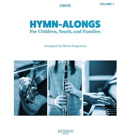Jackman Music Hymn-Alongs Vol. 1 - arr. Brent Jorgensen - Oboe