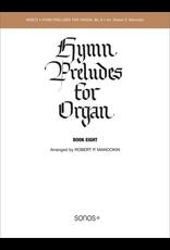 Jackman Music Hymn Preludes for Organ Book 8 arr. Robert P. Manookin