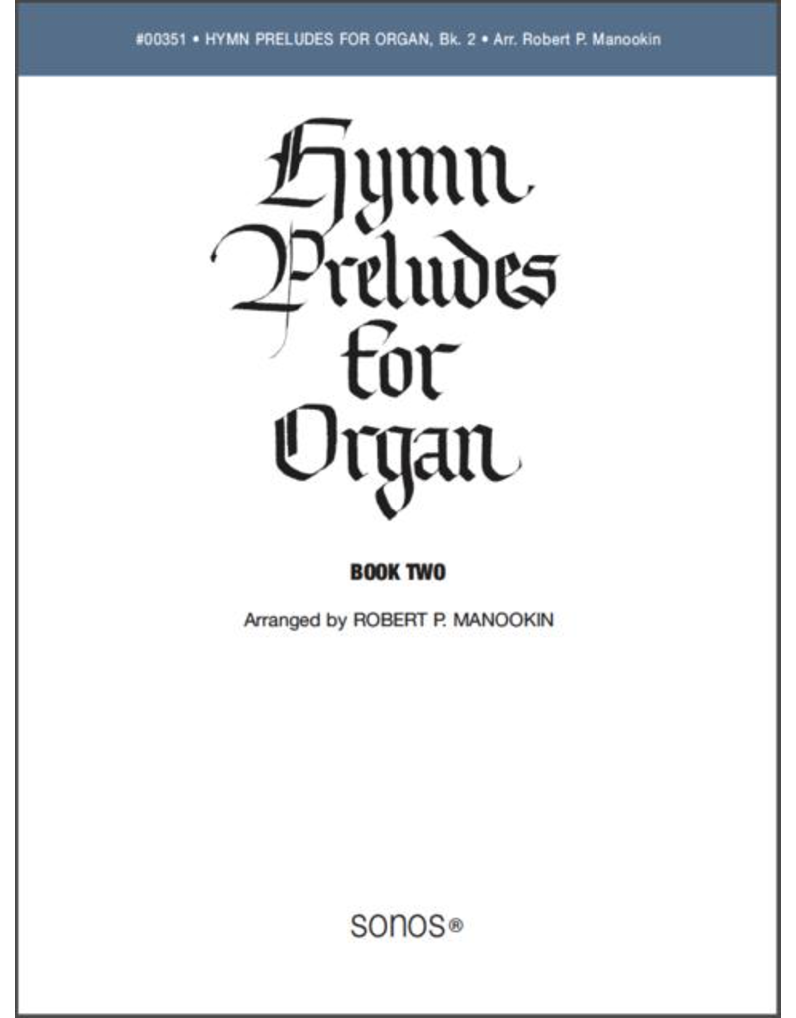 Jackman Music Hymn Preludes for Organ Book 2 arr. Robert P. Manookin