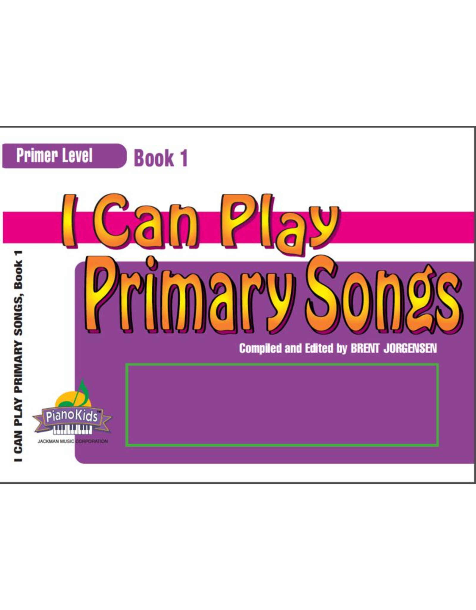 Jackman Music I Can Play Primary Songs, Book 1 Primer Level arr. Brent Jorgensen