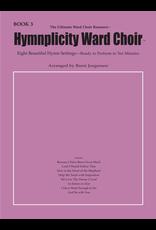 Jackman Music Hymnplicity Ward Choir, Book 3