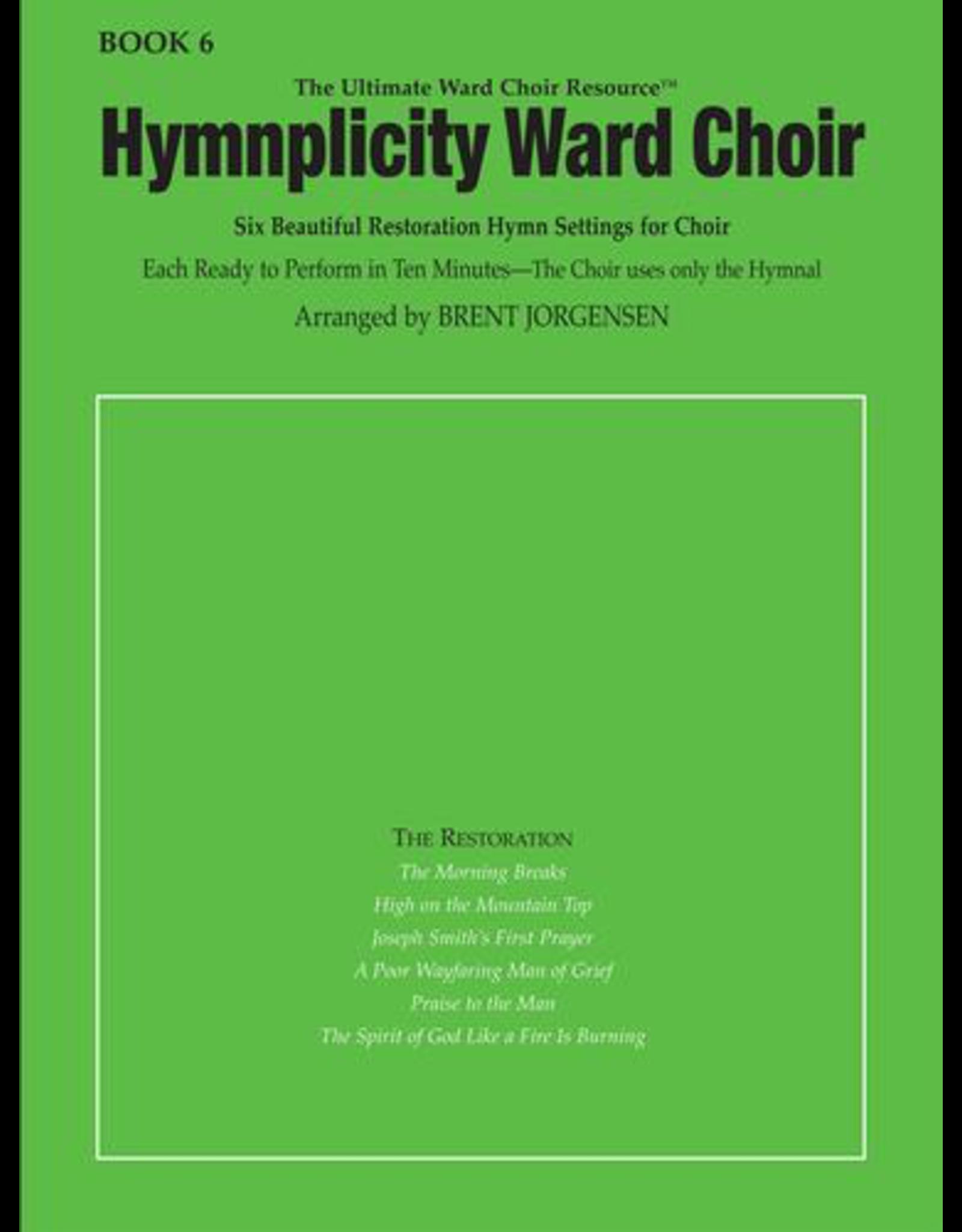 Jackman Music Hymnplicity Ward Choir, Book 6
