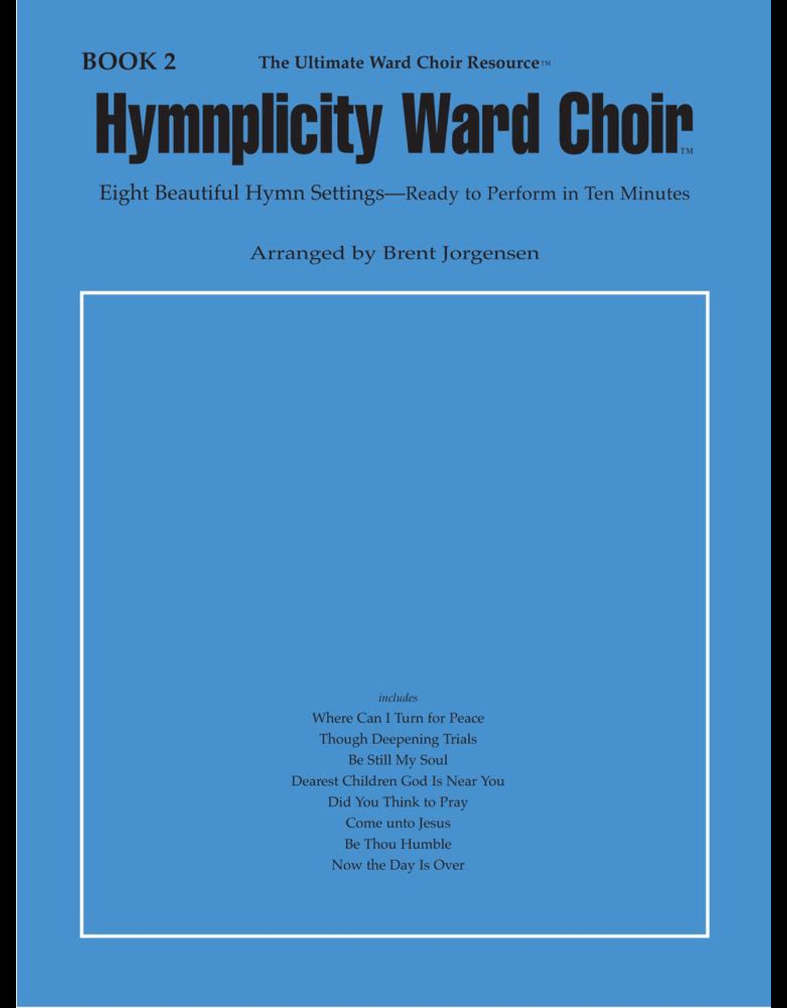 Jackman Music Hymnplicity Ward Choir, Book 2