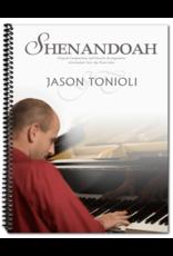 Tonioli Music Shenandoah by Jason Tonioli
