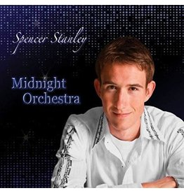Spencer Stanley Midnight Orchestra  by Spencer Stanley