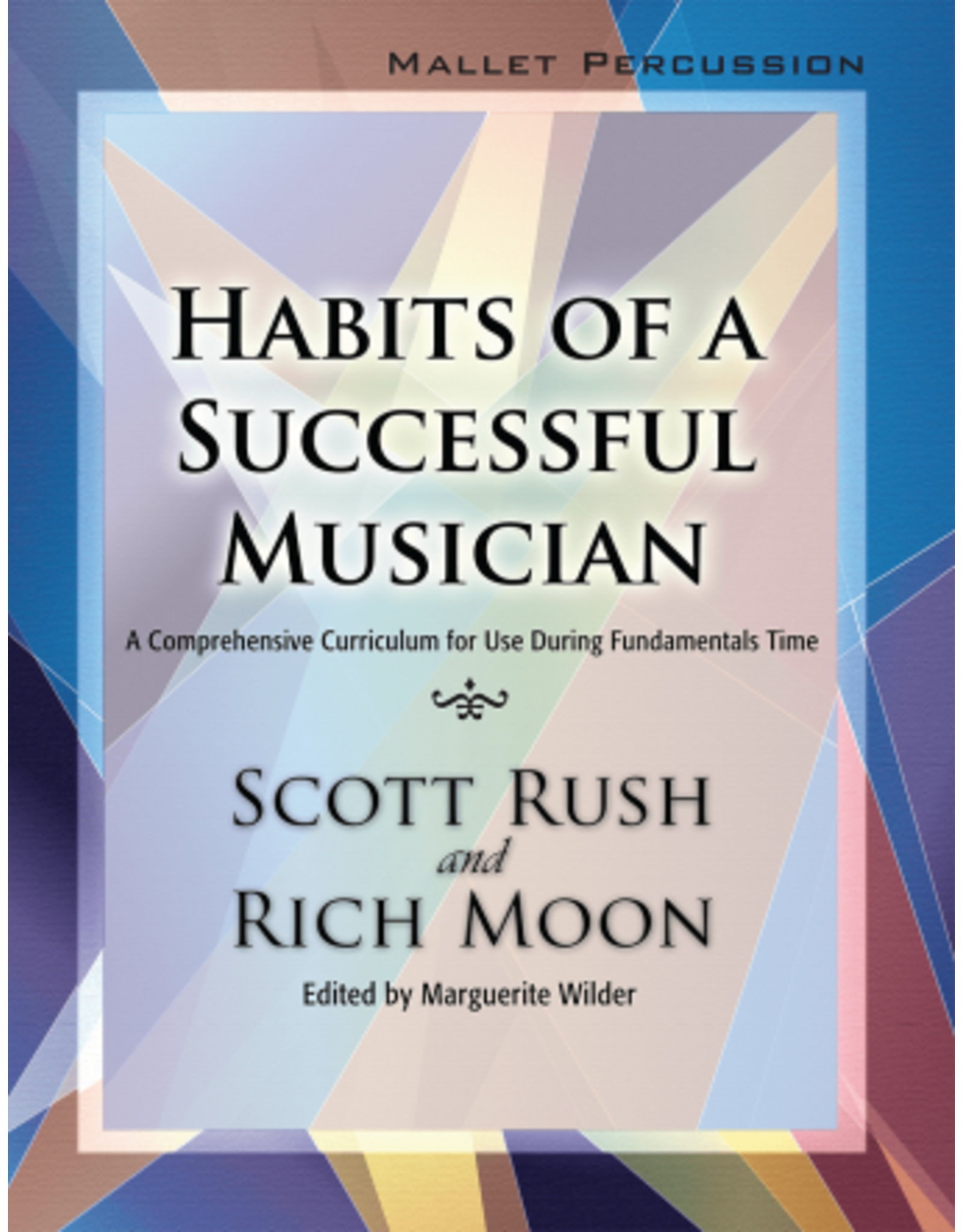 GIA Publications Habits of a Successful Musician Mallet Percussion