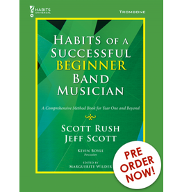 GIA Publications Habits of a Successful Beginner Band Musician Trombone