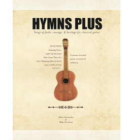 Empath (Mike Erickson) Hymns Plus - Guitar Hymn Book by Allan Alexander and Mike Ericksen