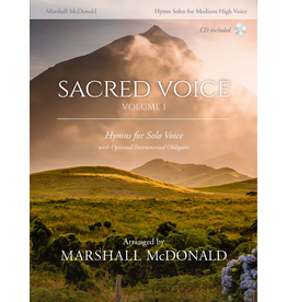 Marshall McDonald Music Sacred Voice Volume I for Medium High Voice arr. Marshall McDonald