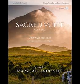 Marshall McDonald Music Sacred Voice Volume I for Medium High Voice arr. Marshall McDonald