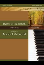Marshall McDonald Music Hymns for the Sabbath, Volume 1 by Marshall McDonald