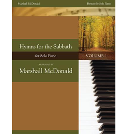 Marshall McDonald Music Hymns for the Sabbath, Volume 1 by Marshall McDonald