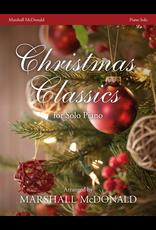 Marshall McDonald Music Christmas Classics arr. Marshall McDonald