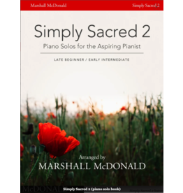 Marshall McDonald Music Simply Sacred 2 by Marshall McDonald