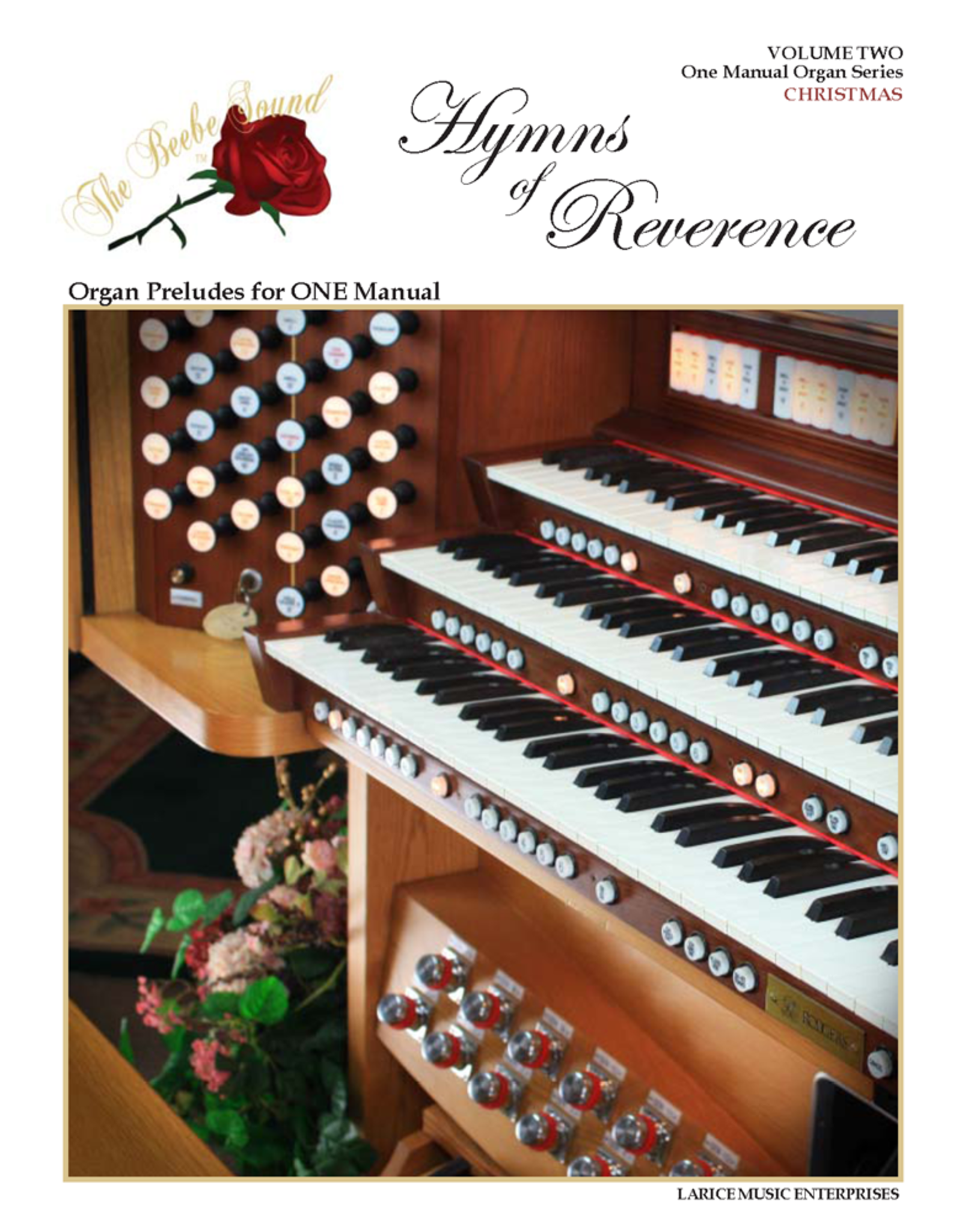 Larice Music Hymns of Reverence, Vol. 2 - Christmas Organ Preludes for One Manual arr. Larry Beebe