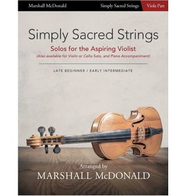Marshall McDonald Music Simply Sacred Strings by Marshall McDonald - Viola Booklet