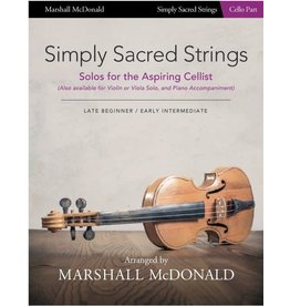 Marshall McDonald Music Simply Sacred Strings by Marshall McDonald - Cello Booklet