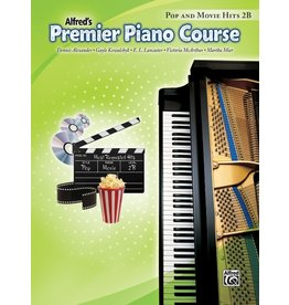 Alfred Alfred's Premier Piano Course Pop and Movie hits, Book 2B