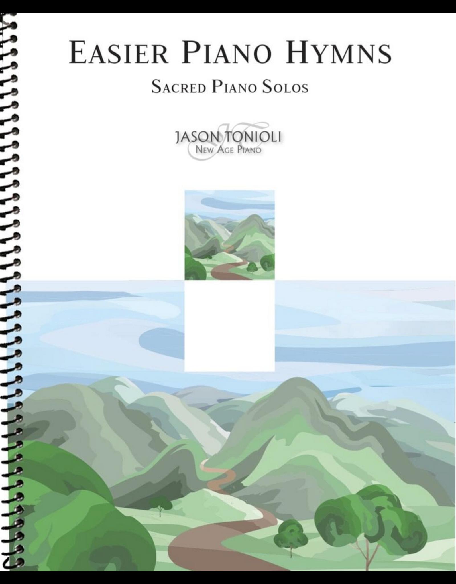 Jason Tonioli Easier Piano Hymns - Sacred Piano Solos arr. Jason Tonioli
