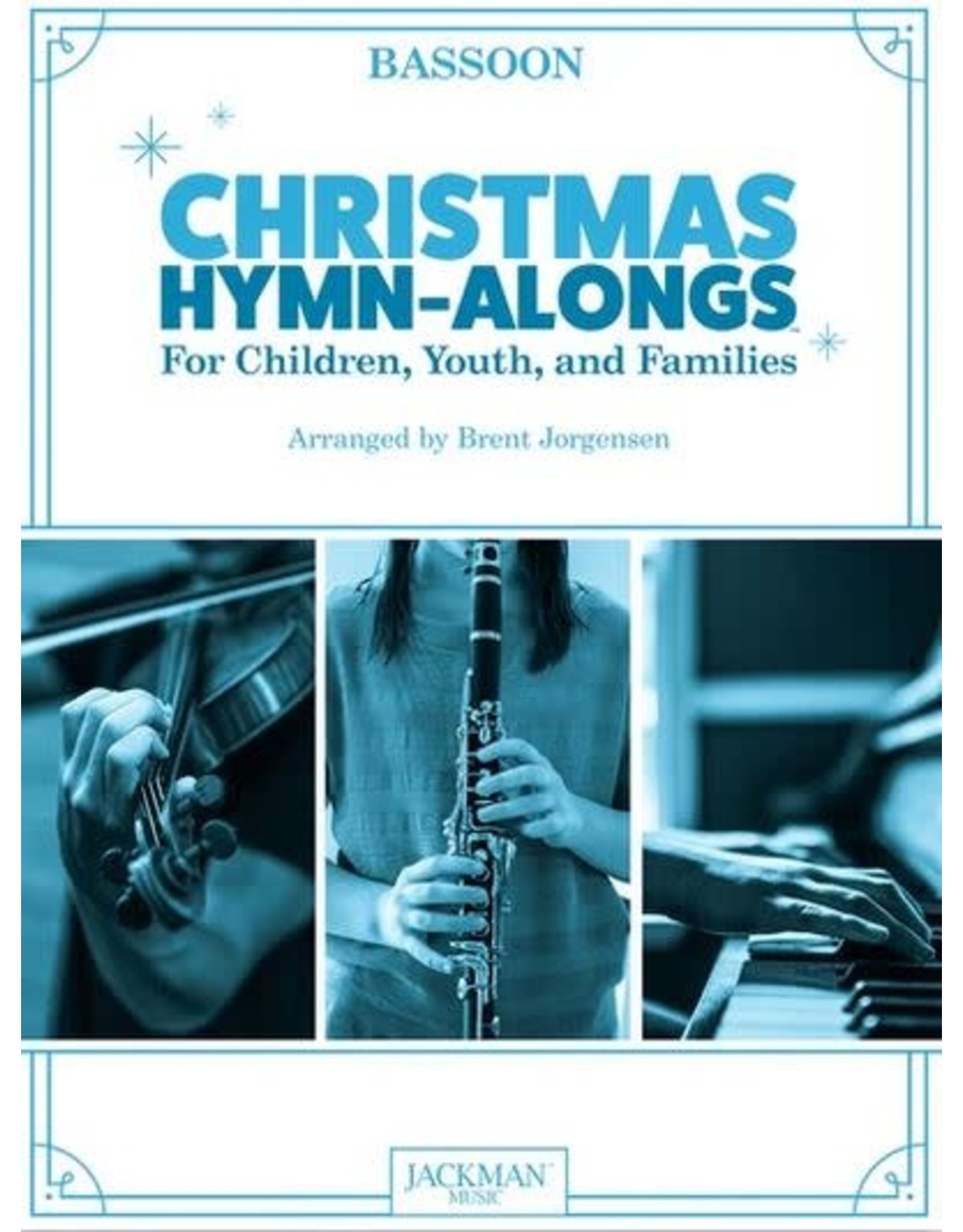 Jackman Music Christmas Hymn-Alongs - arr. Brent Jorgensen - Bassoon
