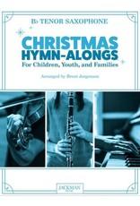 Jackman Music Christmas Hymn-Alongs - arr. Brent Jorgensen - Tenor Saxophone