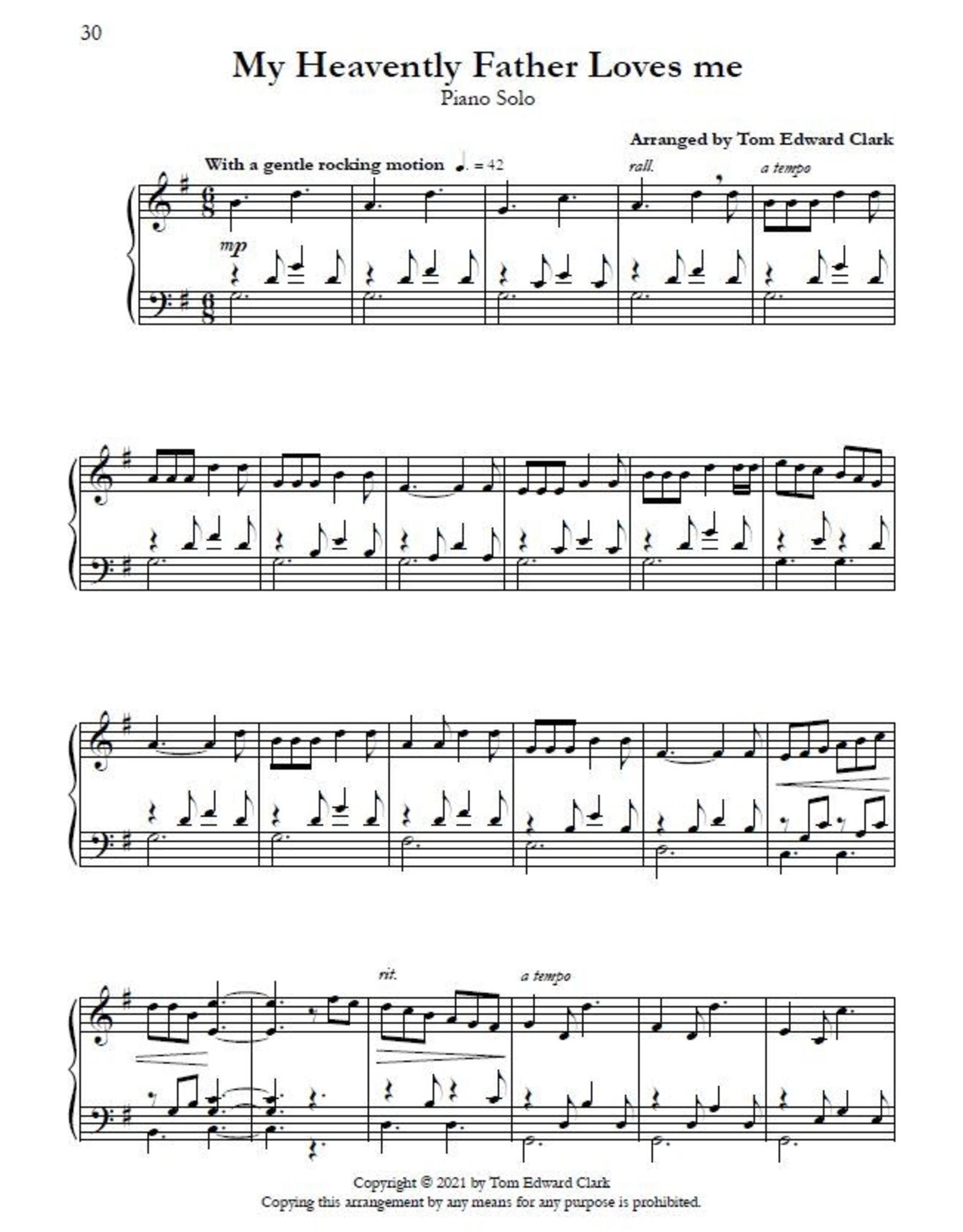 Tom Clark Music Faith - 14 LDS Piano Solos for the Intermediate Pianist by Tom Edward Clark