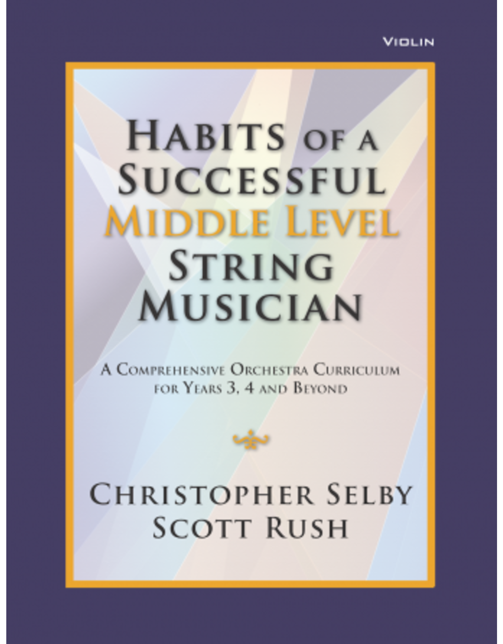 GIA Publications Habits of a Successful Middle Level String Musician - Violin