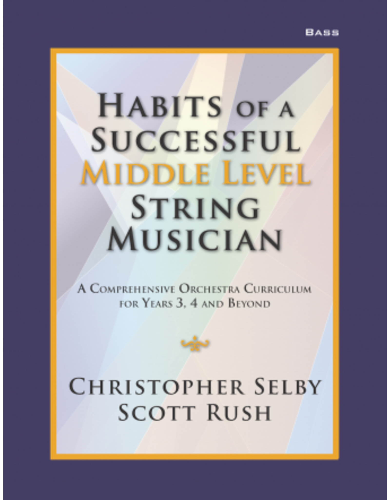 GIA Publications Habits of a Successful Middle Level String Musician - Bass