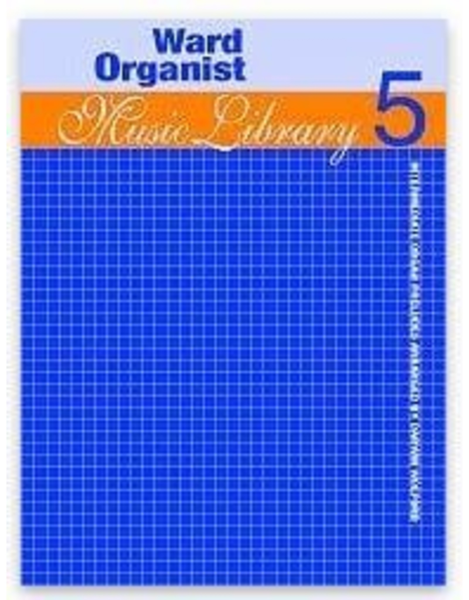 Jackman Music Ward Organist Music Library Volume 5