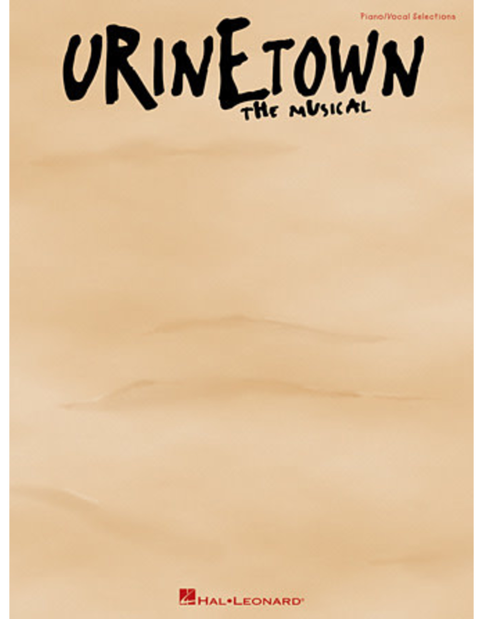 Hal Leonard Urinetown The Musical - Vocal Selections