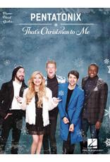 Hal Leonard Pentatonix - That's Christmas to Me PVG