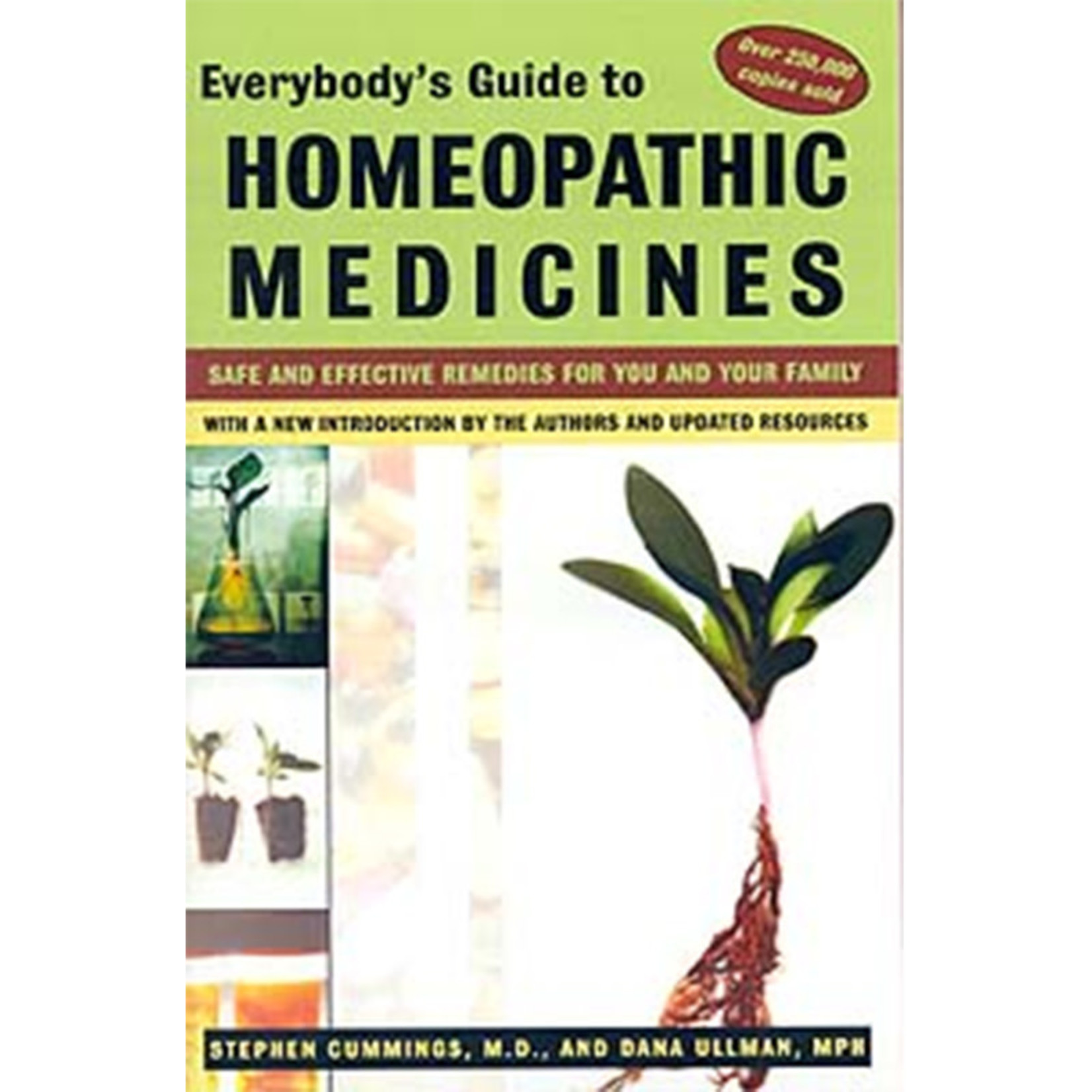 Everybody's Guide To Homeopathic Med