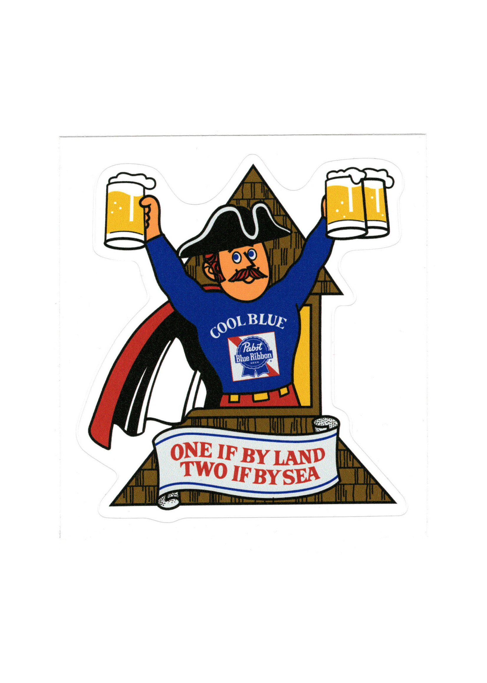 Pabst Pabst One If By Land Sticker