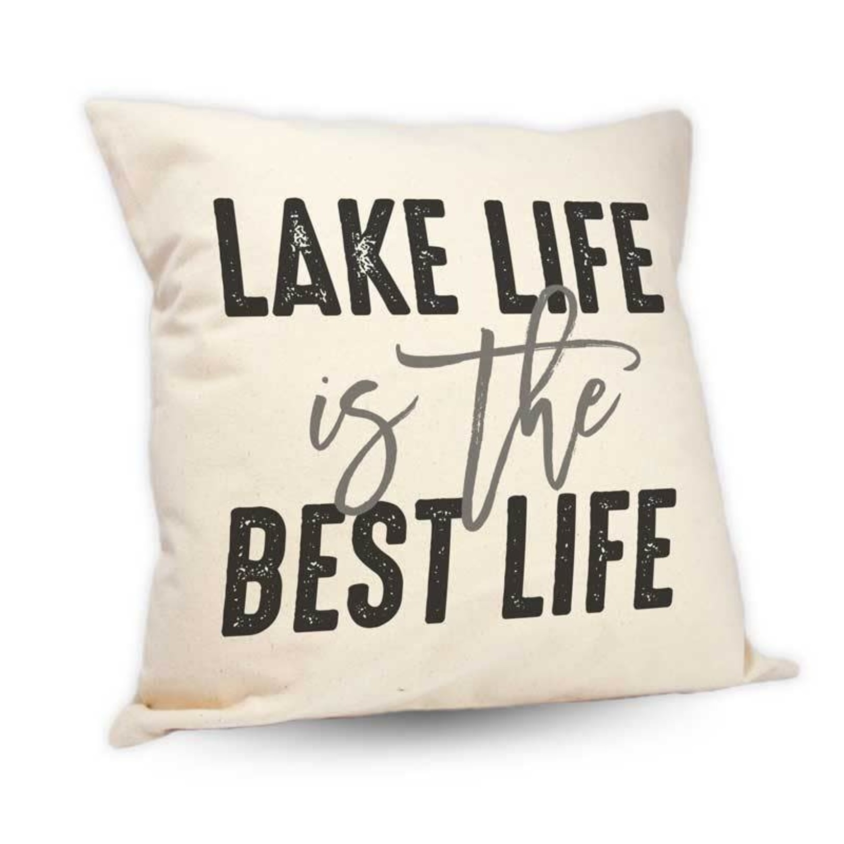 """Lake Life Is The Best Life"""