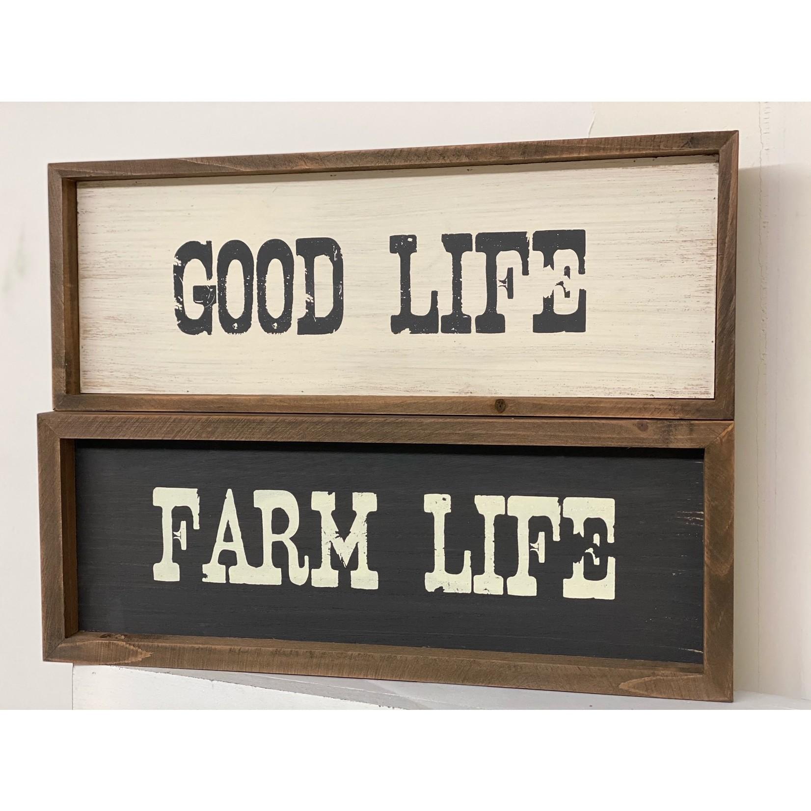 Farm Life/Good Life Two-Sided Ledge Sign