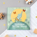 Welcome To The World - Children's Book