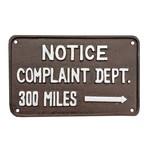Cast Iron Sign - Complaint Dept