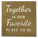 """""""Together is Our Favorite Place to Be"""" Gold Wall Decor"""