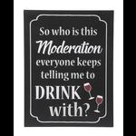 Moderation Sign