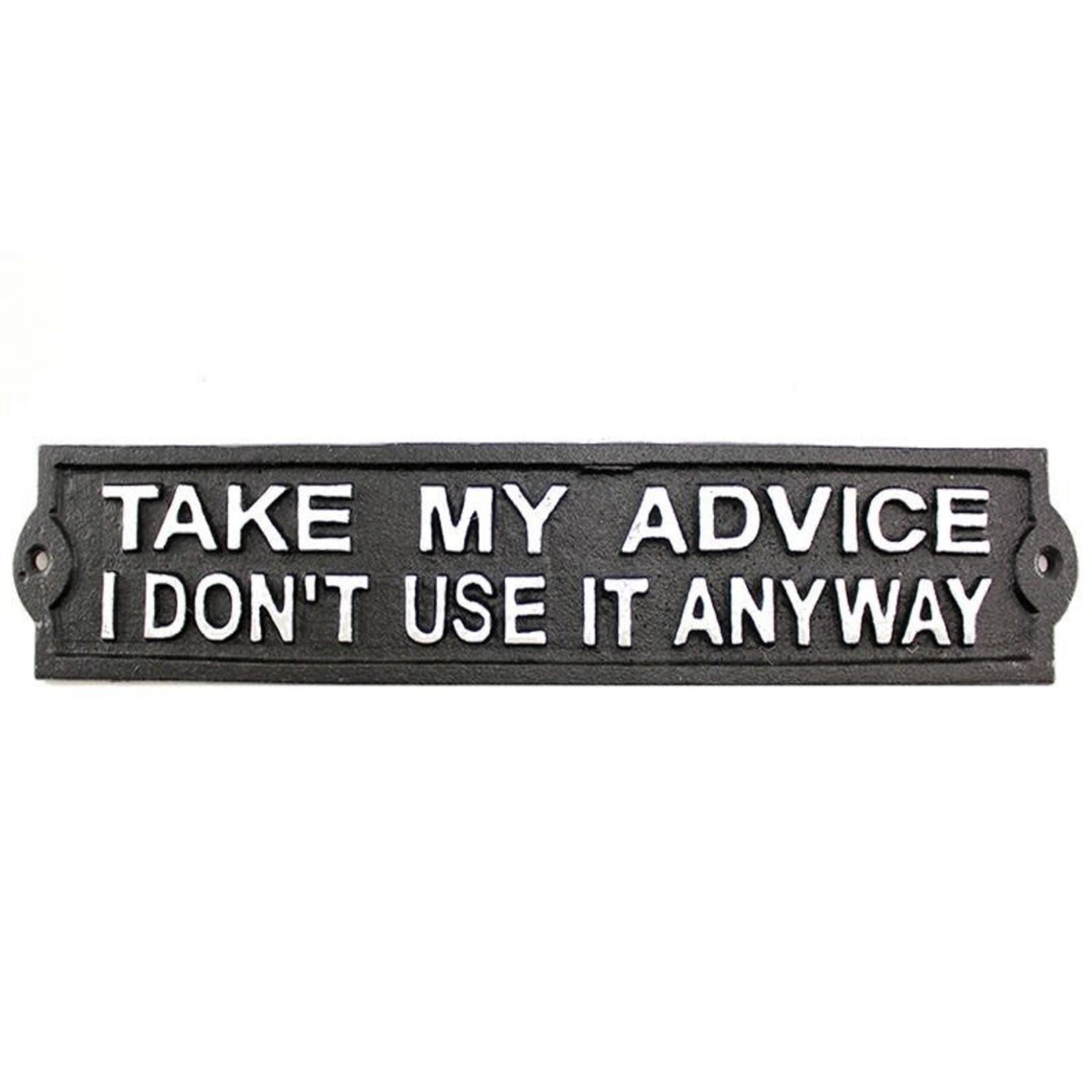 Cast Iron Advice Sign