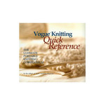 Vogue Knitting Vogue Knitting: Quick Reference