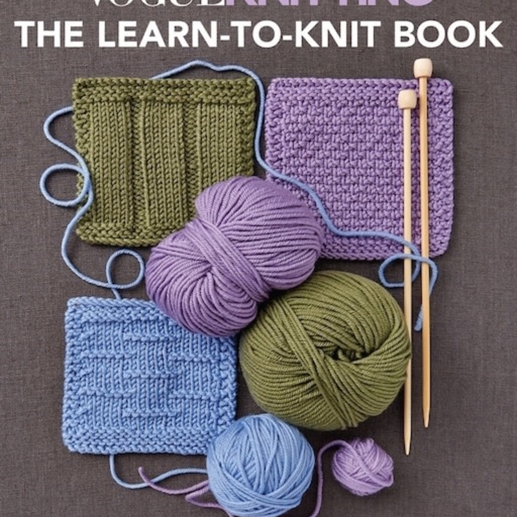 Vogue Knitting The Learn to Knit Book by Vogue Knitting