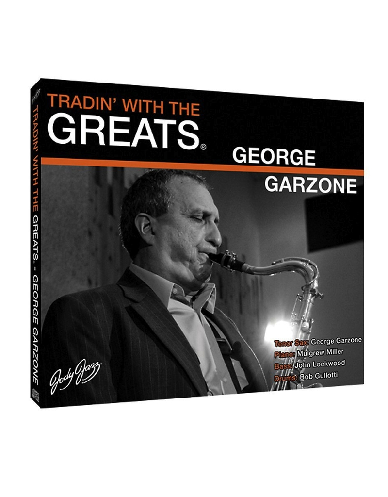 Jody Jazz Trading With The Greats' CD George Garzone