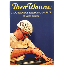 Theo Wanne Theo Wanne Mouthpiece Refacing Basics Guide