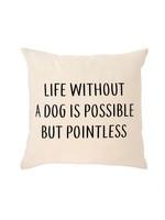 Without a Dog Cushion