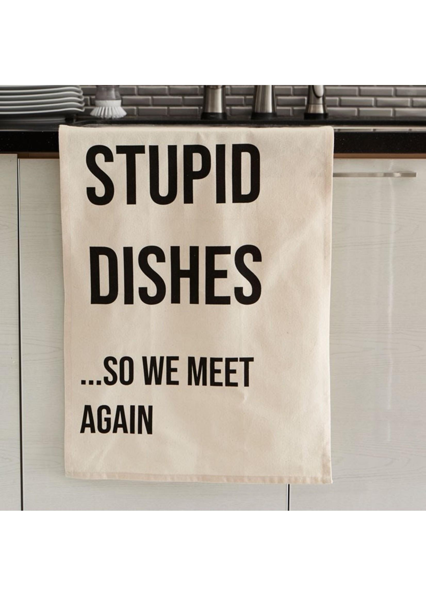 """""""Stupid Dishes"""" Single Kitchen Towel"""
